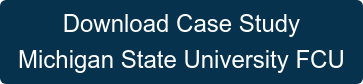 Download Case Study Michigan State University FCU